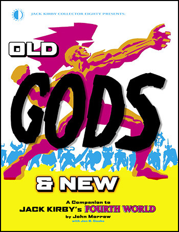 Next Week: Old Gods & New by John Morrow with Jon B. Cooke