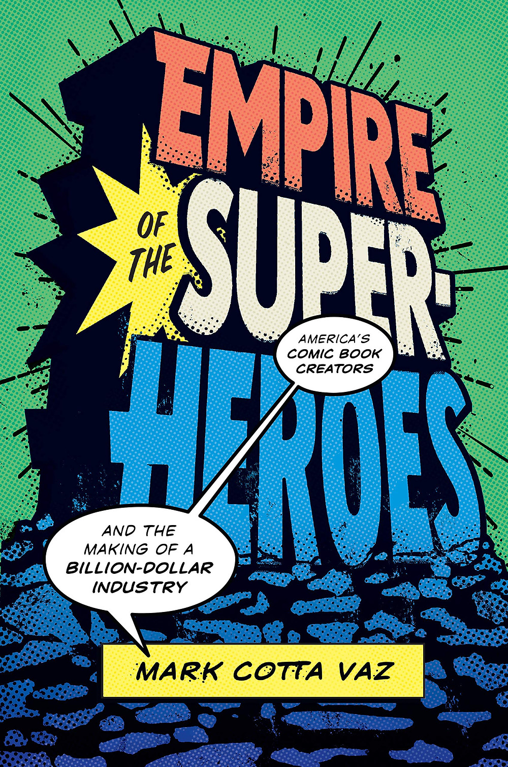 Next Week: Empire of the Super-Heroes by Mark Cotta Vaz