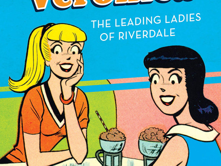 Betty and Veronica: The Leading Ladies of Riverdale