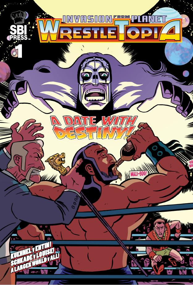 Invasion From Planet WrestleTopia, issue #1, cover, SBI Press, Kuehnel/Entin/Schkade