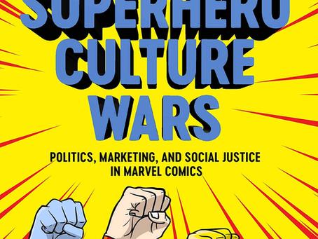 SUPERHERO CULTURE WARS