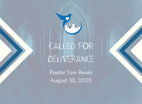 Called For Deliverance