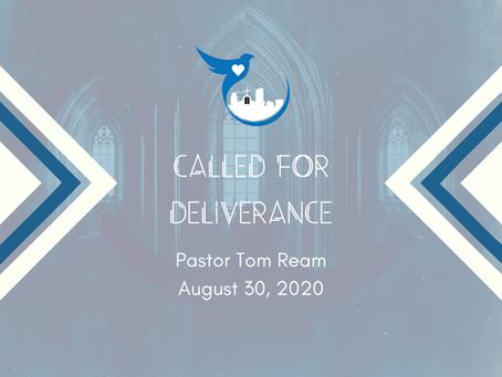 Called For Deliverance