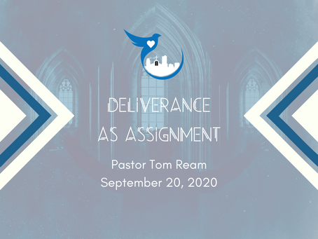 Deliverance as Assignment