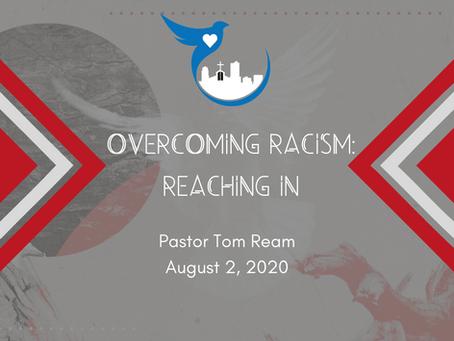 Overcoming Racism: Reaching In