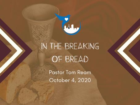 In The Breaking Of Bread