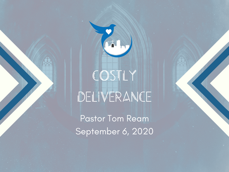 Costly Deliverance