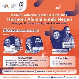 Grand Launching Pemilu IA-ITB 2021 : Harmoni Alumni Untuk Negeri