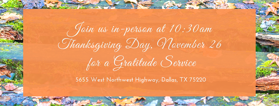 Join us Here at 10 30am Thanksgiving Day