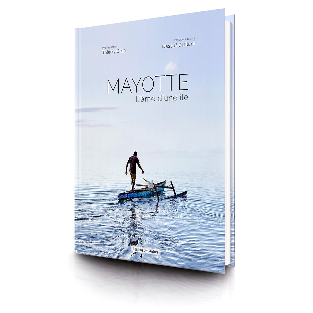 Livre Mayotte, l'âme d'une île