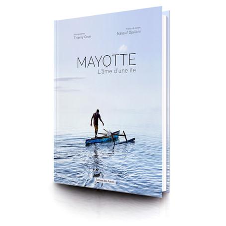 SORTIE LIVRE : Mayotte, l'âme d'une île