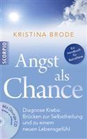 Angst als Chance, Dr. Kristina Brode, Psychoonkologin, Circadian, Psychosynthese, Systemische Krebsnachsorge