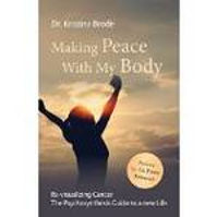 Making Peace with my body, Dr. Kristina Brode, Psychosynthesis, Circadian
