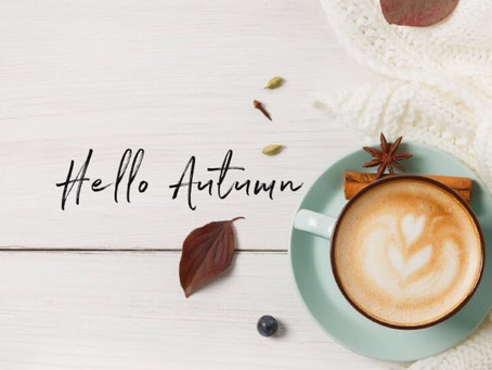 Autumn - 'The season that teaches us that change can be beautiful'