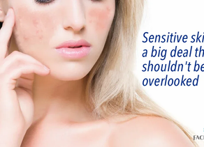 Sensitive skin…a big deal that shouldn't be overlooked