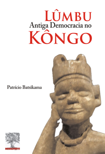 Lûmbu: Antiga Democracia no Kôngo (e-book)
