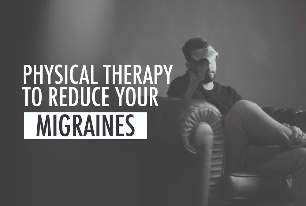 physical therapy and migraines