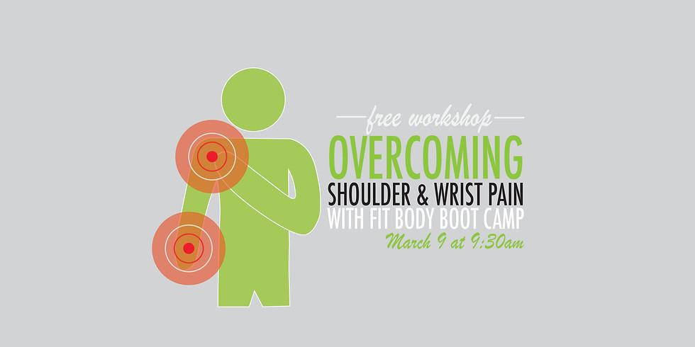 Overcoming Shoulder & Wrist Pain