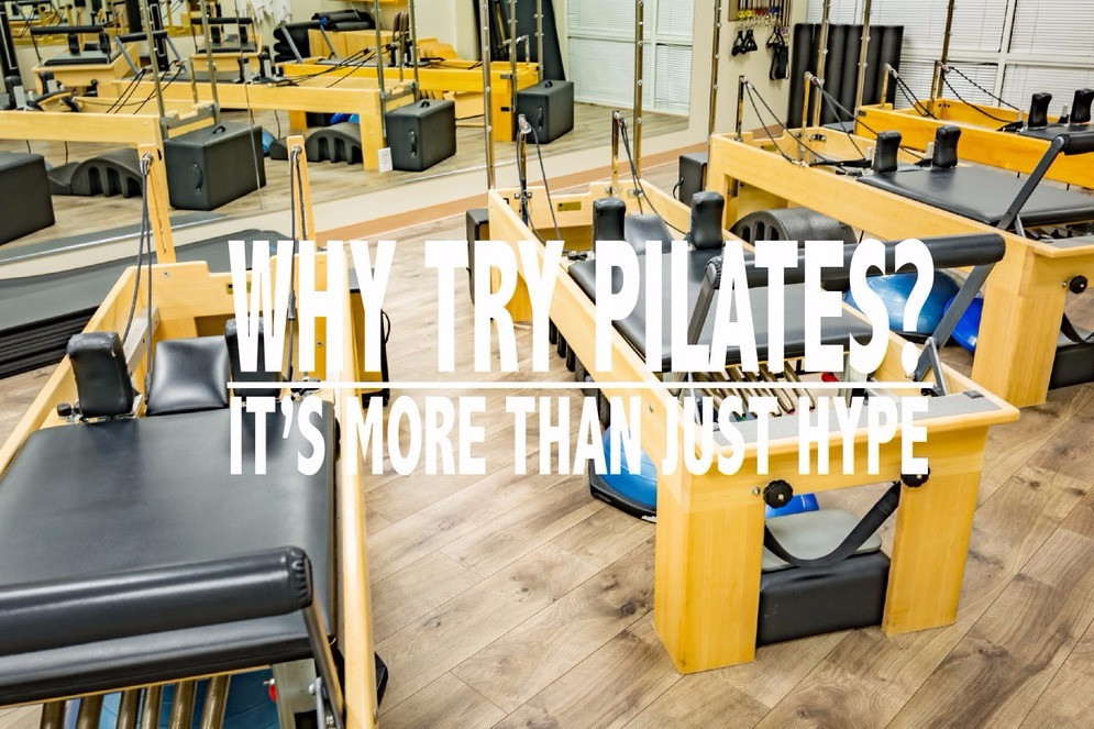 Why Pilates?