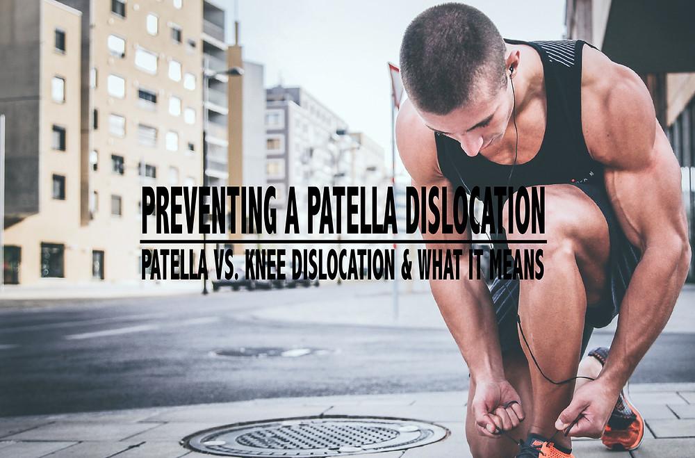 preventing patella dislocation