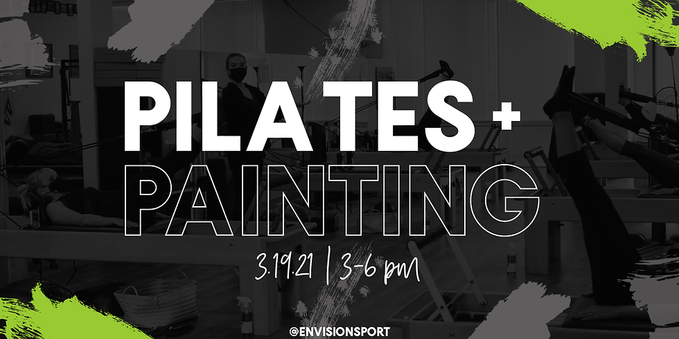 Pilates + Painting Happy Hour! *Purchase ticket by visiting link in description!*