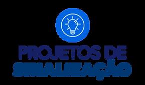 Conheça o serviço de projetos de sinalização
