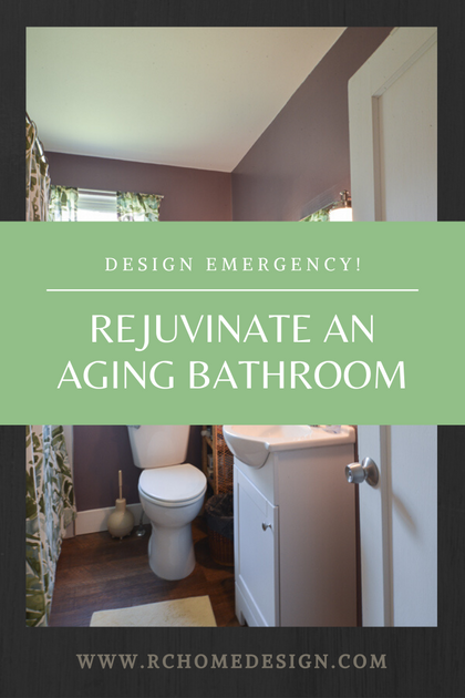Design Emergency!  We rejuvenate an aging bathroom.