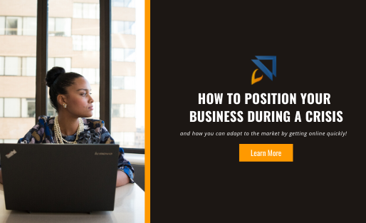 How to Position Your Business During a Crisis