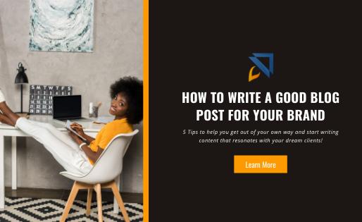 How to Write a Good Blog Post for Your Brand