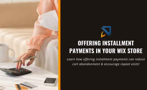 Offering Installment Payments in Your Wix Store