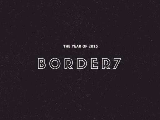The Year of 2015 – Border7 Studios