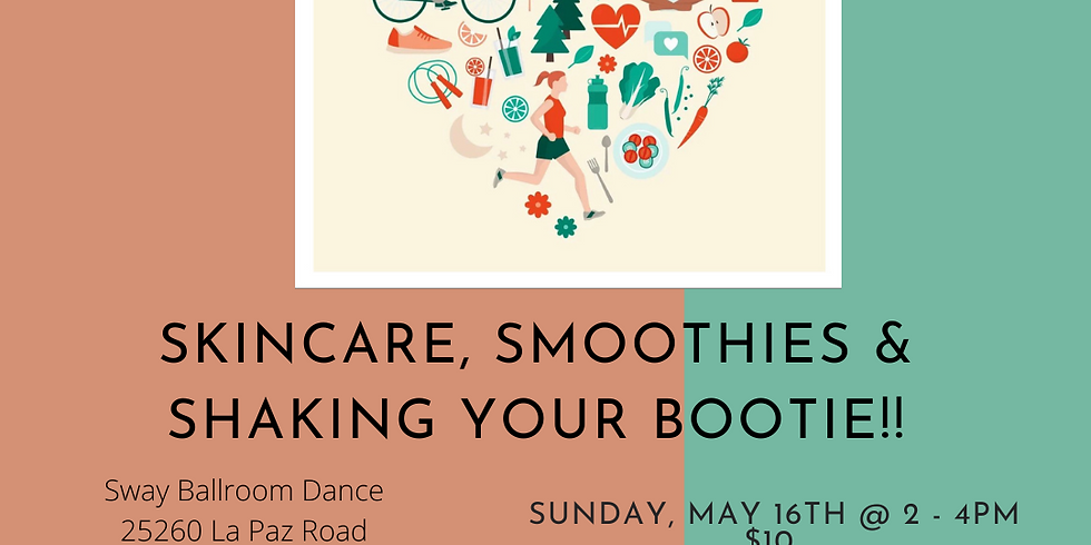 Smoothies, Skin Care and Line Dancing!