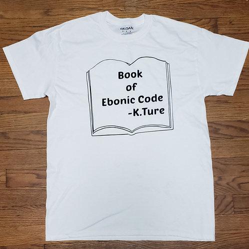 Ebonic Code Shirt 1:1