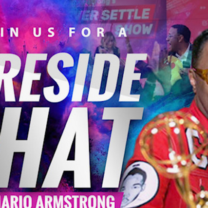 Join us on Clubhouse for our Fireside Chat with 2x Emmy Award Winner, Mario Armstrong