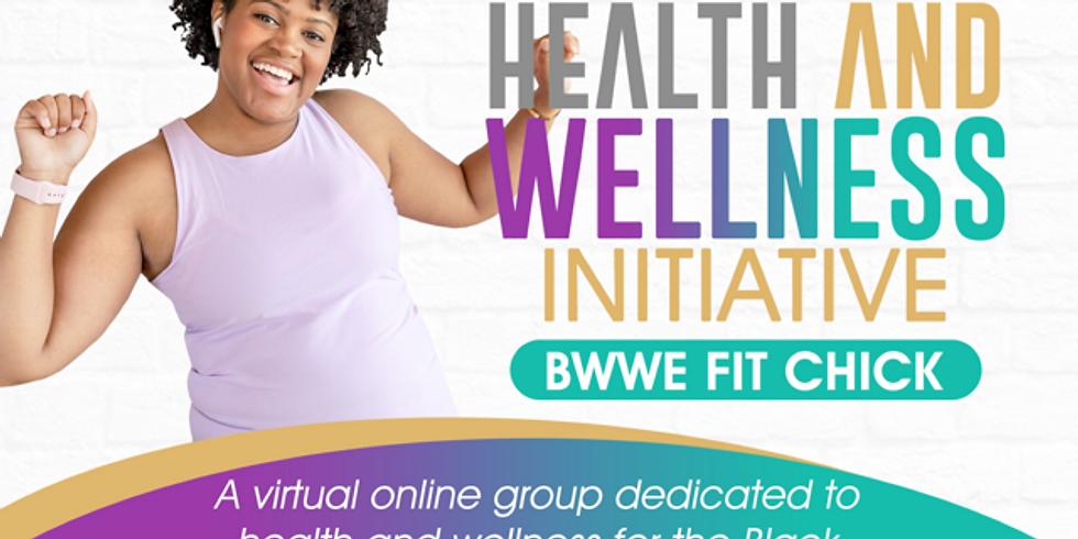 BWWE Fit Chick Health & Wellness: Yoga