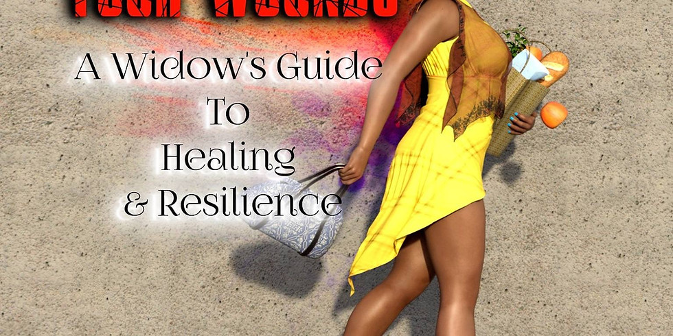 A Widow's Guide to Healing & Resilience
