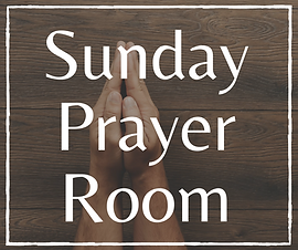 Copy of Sunday Prayer Room.png