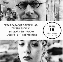 Experiencias César Baracca y Tere Chad - 07/20