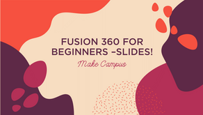 MAKE Campus Workshop Slides: CAD Designing 3D Printed Chess Pieces in Fusion 360 (beginners)
