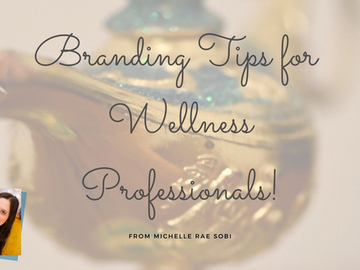 Branding Tips for Wellness Professionals