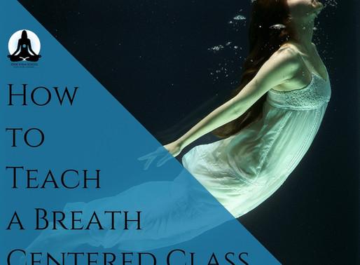 Breath Centered Class