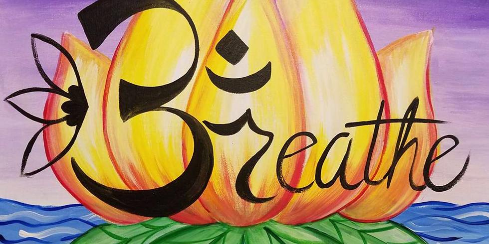 Breathe, Paint, & Sip
