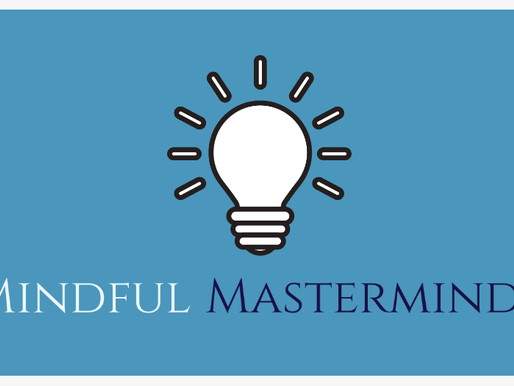 Mindful August Masterminds