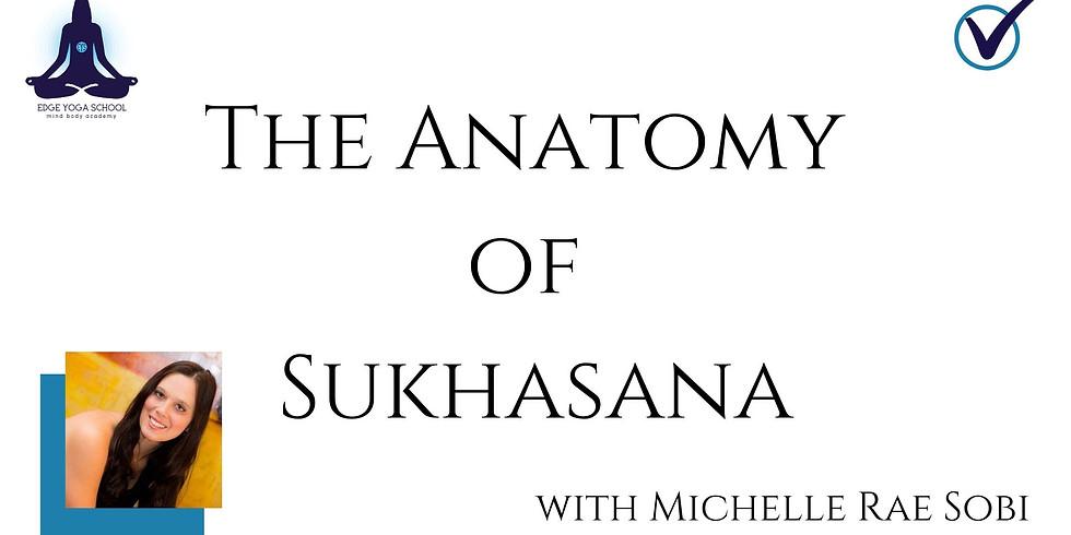 Unpack the Anatomy of Sukhasana, Easy Pose!