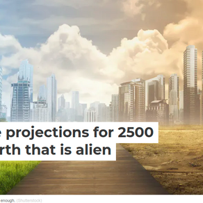 What Will Our EARTH Look Like in the Year 2500?