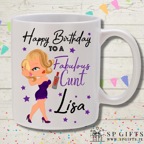 Fabulous C**t Birthday Mug Mug