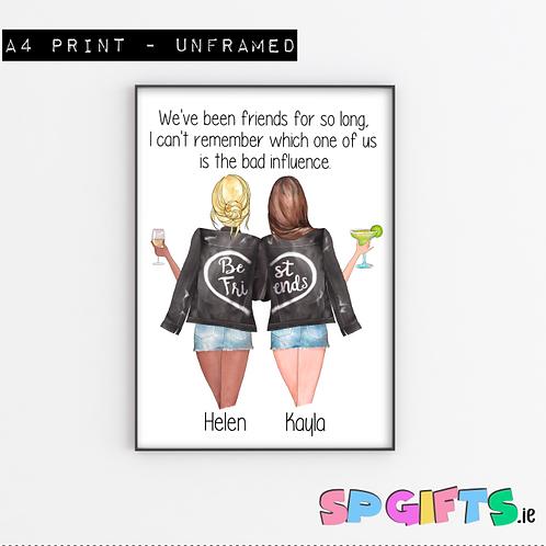 Best Friend Print Bad Influence Print
