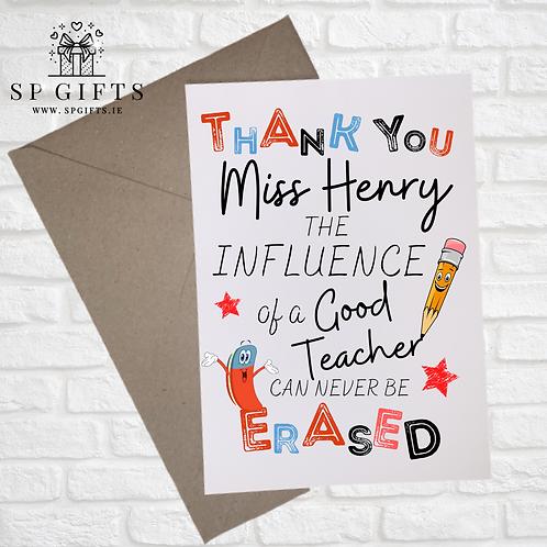 The Influence of a Good Teacher Greetings Card