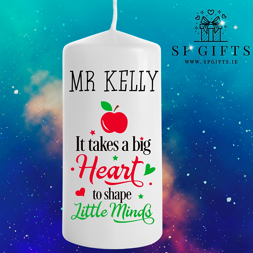 It takes a big Heart Teacher candle