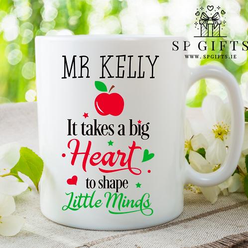 It takes a big Heart Teacher Mug
